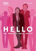 京都国立近代美術館 ポール・スミス展<br>HELLO, MY NAME IS PAUL SMITH