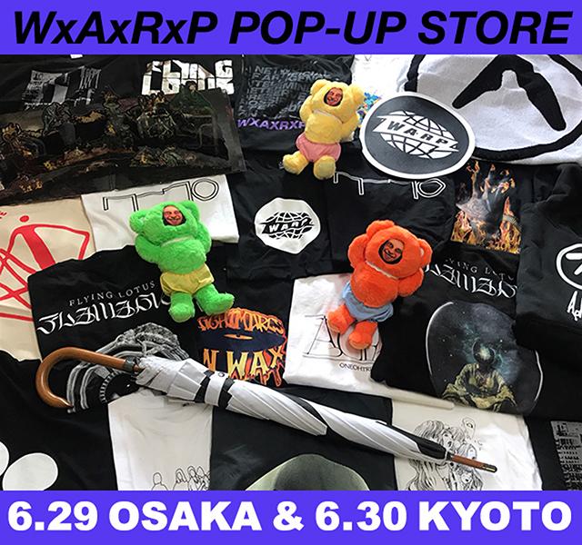 WxAxRxP POP-UP STORE